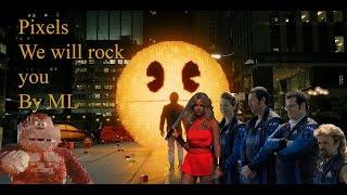 Download Pixels - We will rock you (Queen) Video