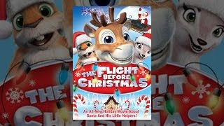 Download The Flight Before Christmas Video