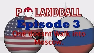 Download Polandball: One Doesn't Walk Into Moscow Video