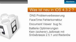 Download Apple News : iOs 4.3.2 und was ist neu ? Video