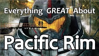 Download Everything GREAT About Pacific Rim! Video