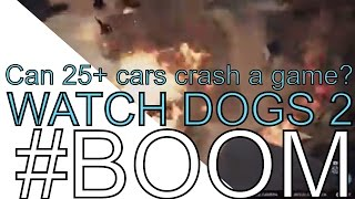 Download Can 25+ cars exploding at once cause a game to crash? WATCH DOGS 2 Video