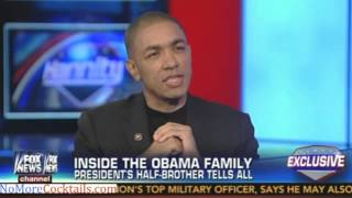 Download Barack Obama's Half Brother speaks to Sean Hannity Video