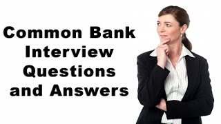 Download Common Bank Interview Questions and Answers Video