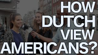 Download How The Dutch View Americans? | Amsterdam Video