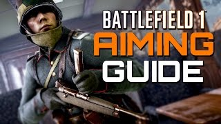 Download Battlefield 1: Aim Guide - Improve your Aim! Video
