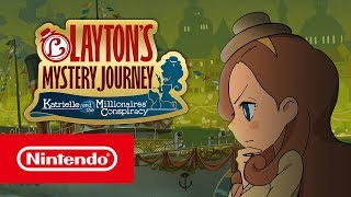 Download LAYTON'S MYSTERY JOURNEY™: Katrielle and the Millionaires' Conspiracy – Launch Trailer Video