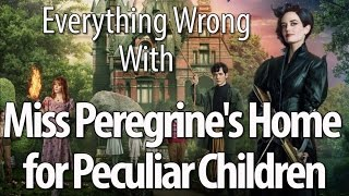 Download Everything Wrong With Miss Peregrine's Home For Peculiar Children Video