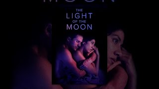 Download The Light of the Moon Video