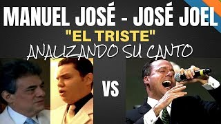 Download MANUEL JOSÉ VS JOSÉ JOEL - EL TRISTE - Analizando Su Canto En Vivo Video