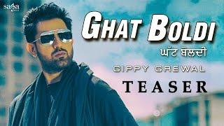 Download Ghat Boldi (Teaser) | GIPPY GREWAL | Jaani | B Praak |Latest Punjabi Songs 2016 | SagaHits Video
