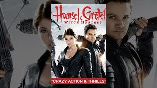 Download Hansel and Gretel: Witch Hunters Video