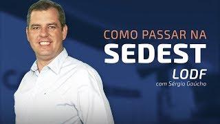 Download Como passar na SEDEST | LODF com Sérgio Gaúcho Video