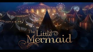 Download The Little Mermaid 2018 Movie FINAL TRAILER now playing at AMC Theatres Video