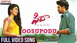 Download Oosupodu Full Video Song || Fidaa Full Video Songs || Varun Tej, Sai Pallavi || Sekhar Kammula Video