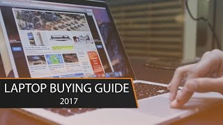 Download Laptop Buying Guide 2017 | Choosing the Right Laptop For You Video