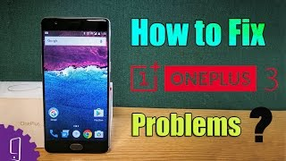 Download How to fix troublesome OnePlus 3 problems? Video