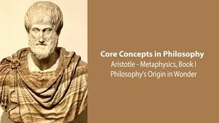 Download Aristotle, Metaphysics, bk. 1 | Philosophy's Origin in Wonder | Philosophy Core Concepts Video