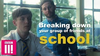Download Breaking Down Your Group Of Friends At School | Ladhood now on iPlayer Video
