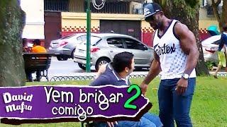 Download PEGADINHA: VEM BRIGAR COMIGO 2 Video