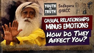 Download Casual Relationships Minus Emotions How Do They Affect You? #UnplugWithSadhguru Video