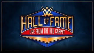 Download WWE Hall of Fame 2018 Red Carpet LIVE: April 6, 2018 Video