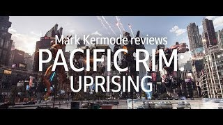 Download Pacific Rim: Uprising reviewed by Mark Kermode Video