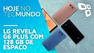 Download LG revela G6 Plus com 128 GB de espaço - Hoje no TecMundo Video