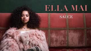 Download Ella Mai – Sauce (Audio) Video