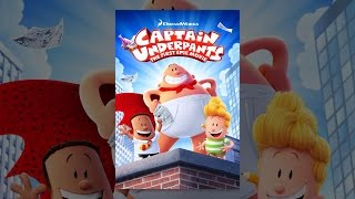 Download Captain Underpants: The First Epic Movie Video