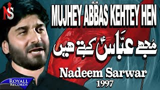 Download Nadeem Sarwar - Mujhe Abbas Kehtey Hain 1997 Video