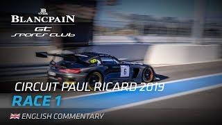Download RACE 1 - BLANCPAIN GT SPORTS CLUB - PAUL RICARD 2019 - ENGLISH Video