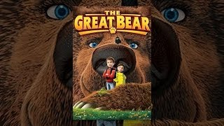 Download The Great Bear Video