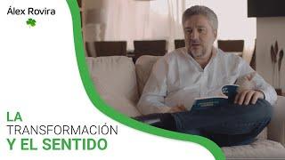 Download ÁLEX ROVIRA LA TRANSFORMACION Y EL SENTIDO Video