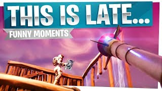 Download Yeah... this is late... - Fortnite Funny Moments Video