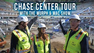 Download Murph & Mac show go on exclusive 15-minute walkthrough of Chase Center Video