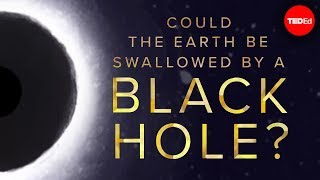 Download Could the Earth be swallowed by a black hole? - Fabio Pacucci Video