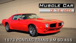 Download Muscle Car Of The Week Video Episode #148: 1973 Pontiac Trans Am SD-455 Video