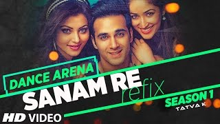 Download SANAM RE (REFIX) Video Song | Dance Arena | Episode 1 | Tatva K | T-Series Video