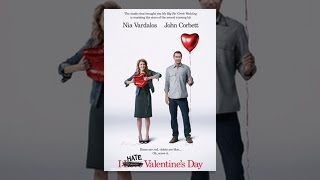 Download I Hate Valentine's Day Video