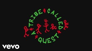 Download A Tribe Called Quest - We The People.... Video