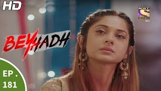 Download Beyhadh - बेहद - Episode 181 - 20th June, 2017 Video