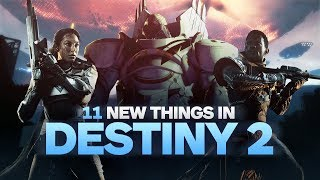 Download 11 New Things in Destiny 2 Video