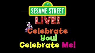Download Sesame Street's Celebrate You Celebrate Me LIVE! (Stage Show) Video