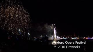 Download 2016 Wexford Opera Fireworks Video