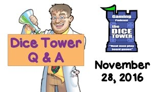 Download Dice Tower Q & A Live - November 28, 2016 Video