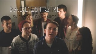Download Baddest Girl (opb. Pentatonix) - Skidmore Dynamics Video