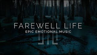Download Sad Epic Emotional Music - Farewell Life Video
