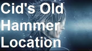 Download Final Fantasy 15 - Cid's Old Hammer Location Video