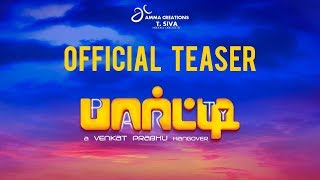 Download Party Official Teaser | Venkat Prabhu | Jai | Shiva | Sathyaraj | Regina | Premgi Amaren Video